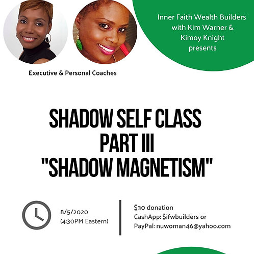 The Shadow Class (Magnetizing)