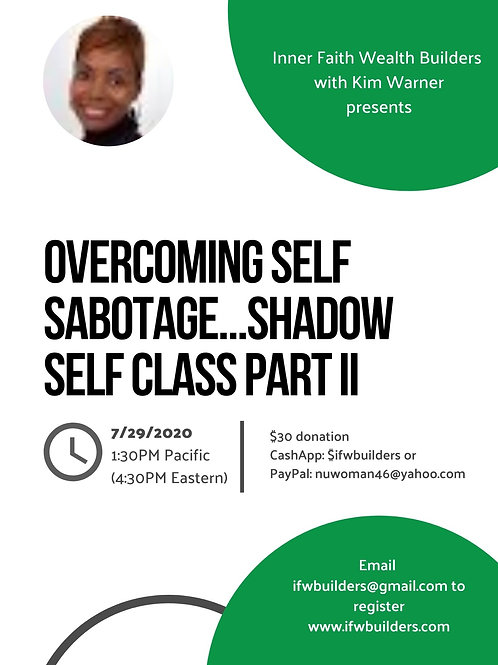 The Shadow Class (Self-Sabotage)