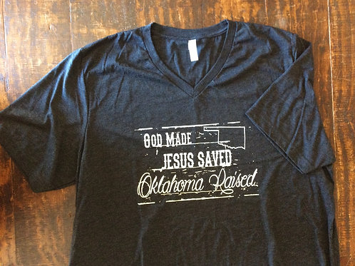 'God Made Jesus Saved OK Raised' V Neck T
