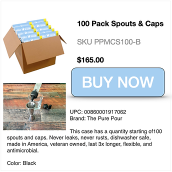 Buy Now case of 100 Pure Pour Spouts and