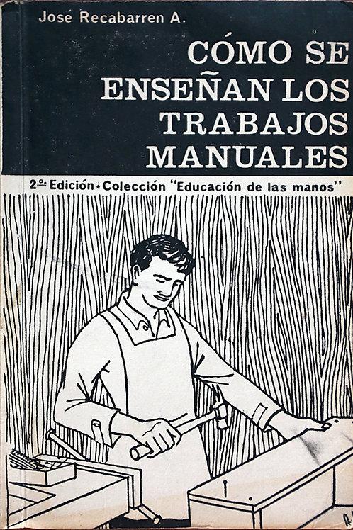 Cómo se enseñan los trabajos manuales