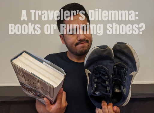 A Traveler's Dilemma: Books Or Running Shoes?