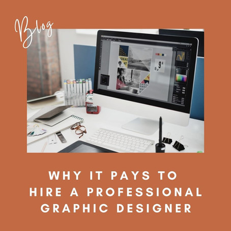 """""""Why It Pays To Hire A Professional Graphic Designer"""""""