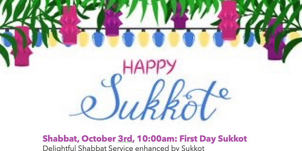 Shabbat - First Day Sukkot