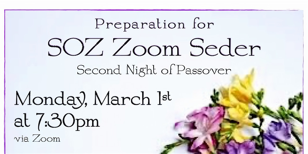 Preparation for SOZ Zoom Seder - second night of Passover