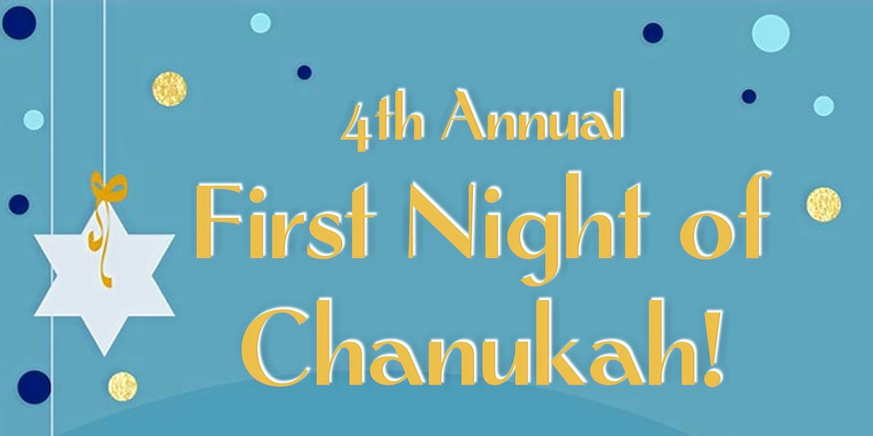 4th Annual First Night of Chanukah