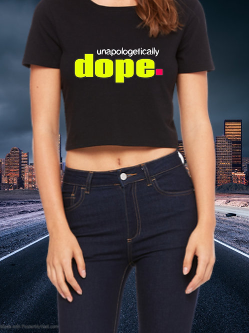 Unapologetically Dope.