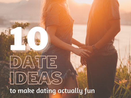 10 Date Ideas to Make Dating Actually Fun