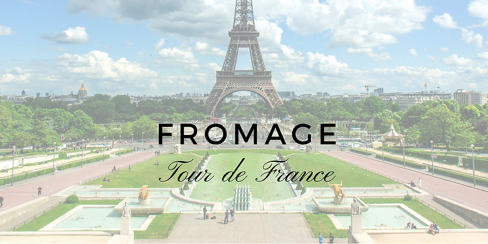 Fromage Tour de France- SOLD OUT (waitlist available)