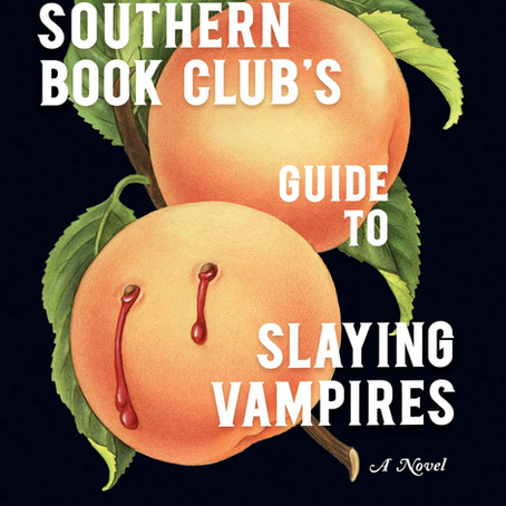 Book Review: The Southern Book Club's Guide to Slaying Vampires