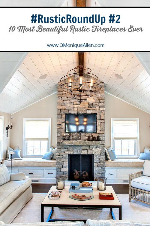 #RusticRoundUp #2 Fireplaces