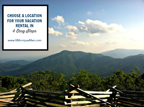 Choose a Location for your Vacation Rental in 4 Easy Steps