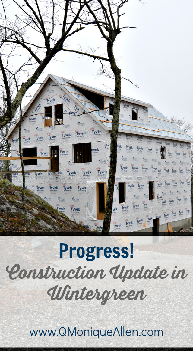Progress! Construction Update in Wintergreen