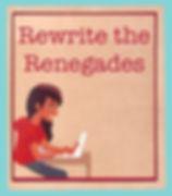 Rewrite the Renegades_edited-1.jpg