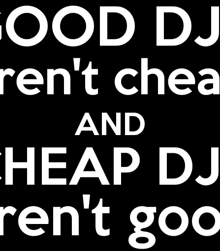 Good djs are nt cheap badge.png