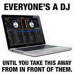 everyone is a dj until...laptop.jpg