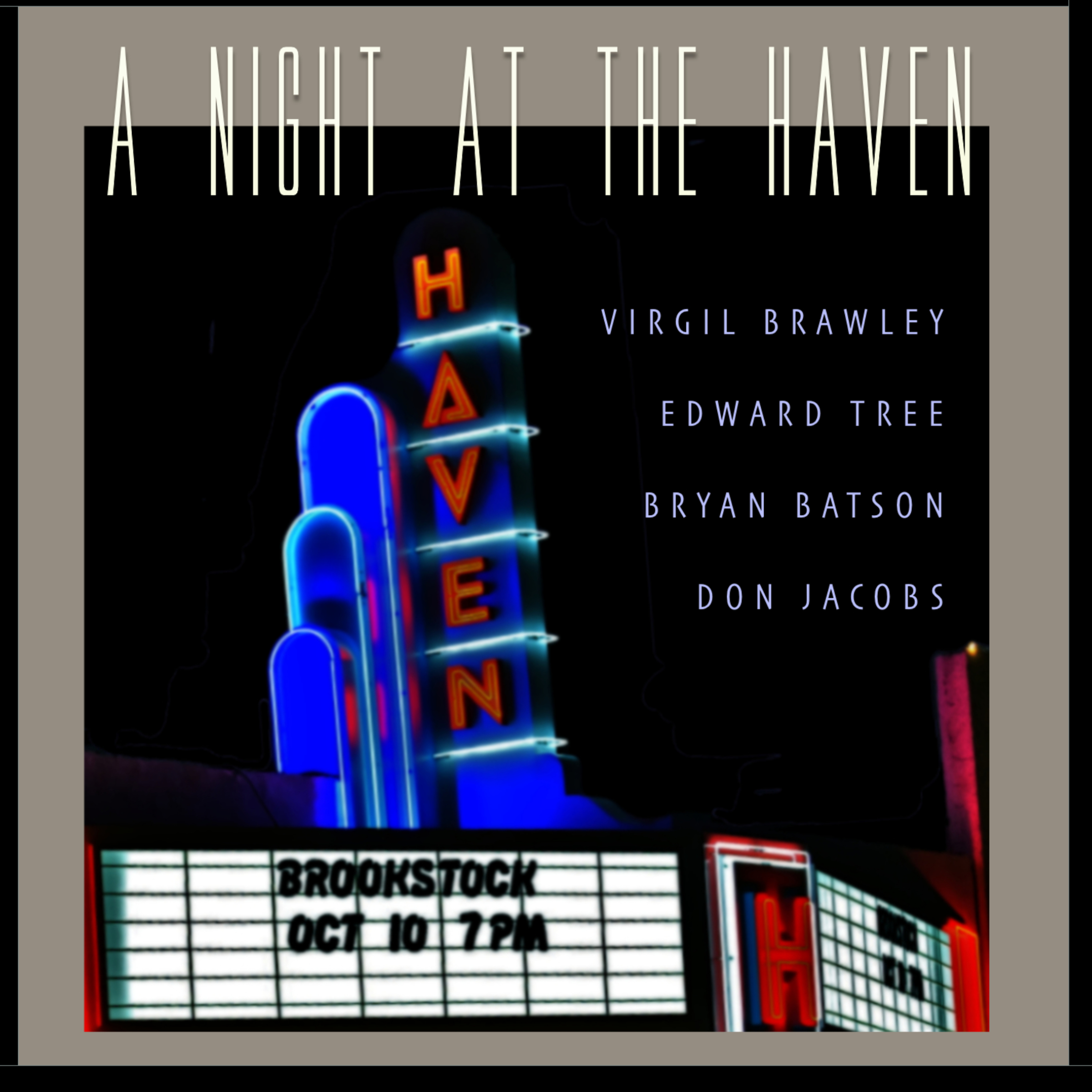 """A Night At the Haven"""