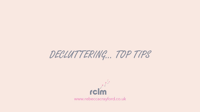 Decluttering... 5 Top Tips