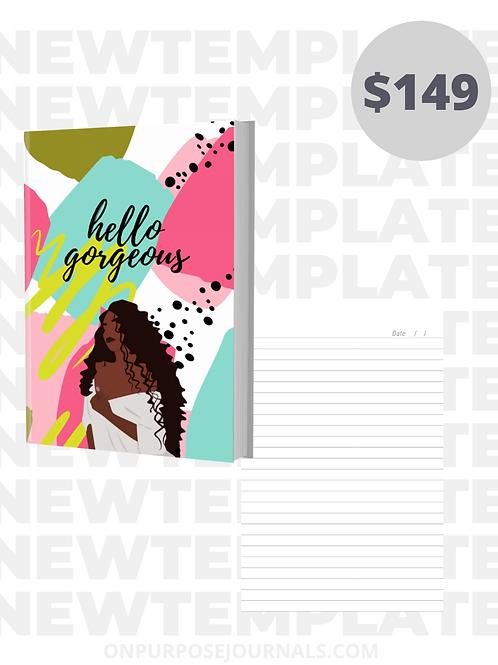 Hello Gorgeous 6X9  Journal Template