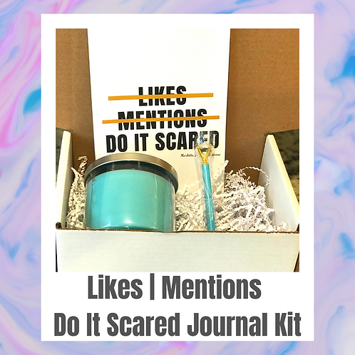 Likes, Mentions, Do It Scared Journal Kit