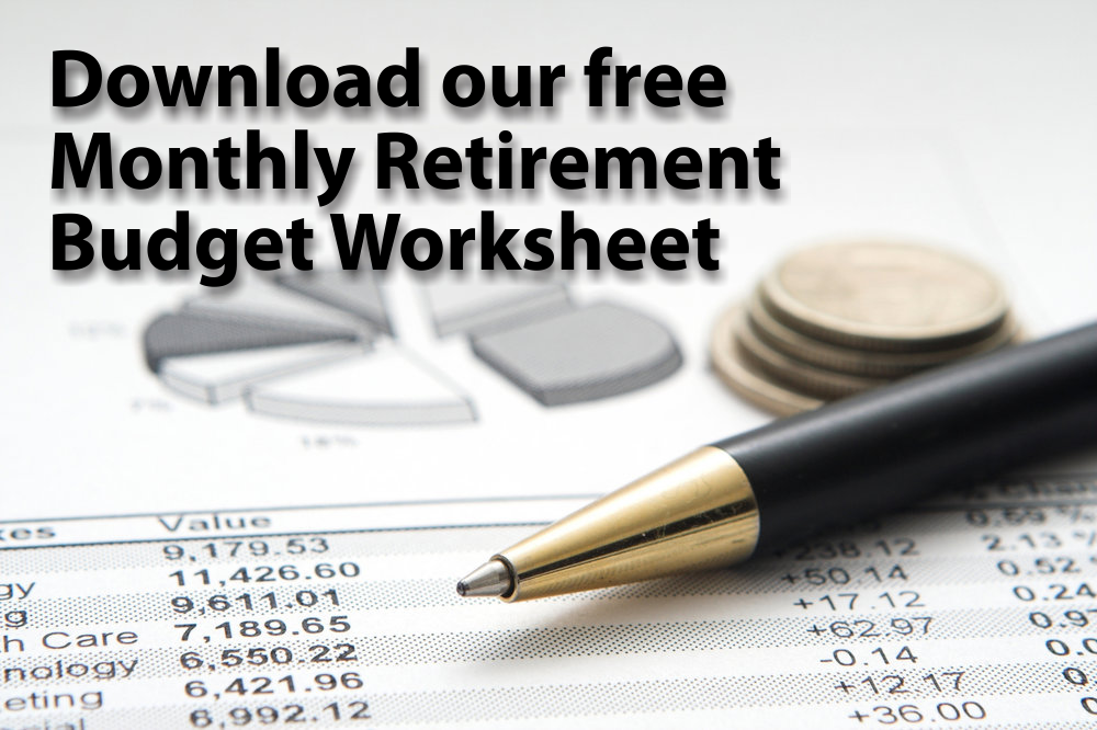 Free Monthly Retirement Budget Worksheet Download | James Spicuzza | The Trust Group Financial Services