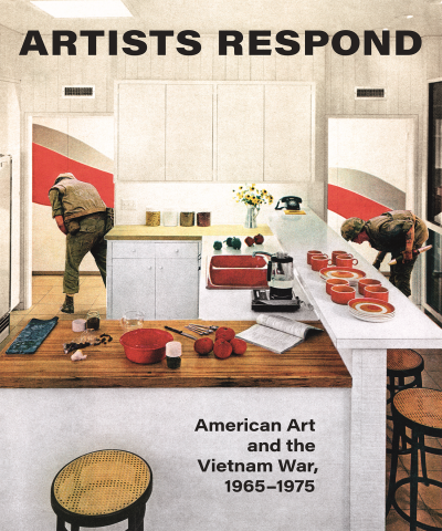 Artists Respond: American Art and the Vietnam War, 1965–1975