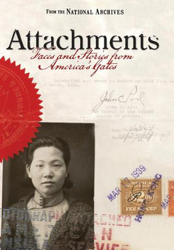 Attachments: Faces and Stories from America's Gates