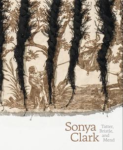 Sonya Clark: Tatter, Bristle, and Mend