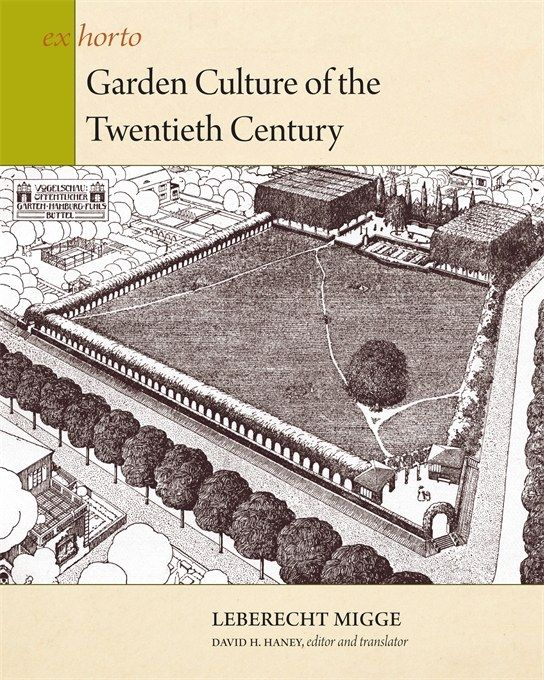 Garden Culture of the Twentieth Century
