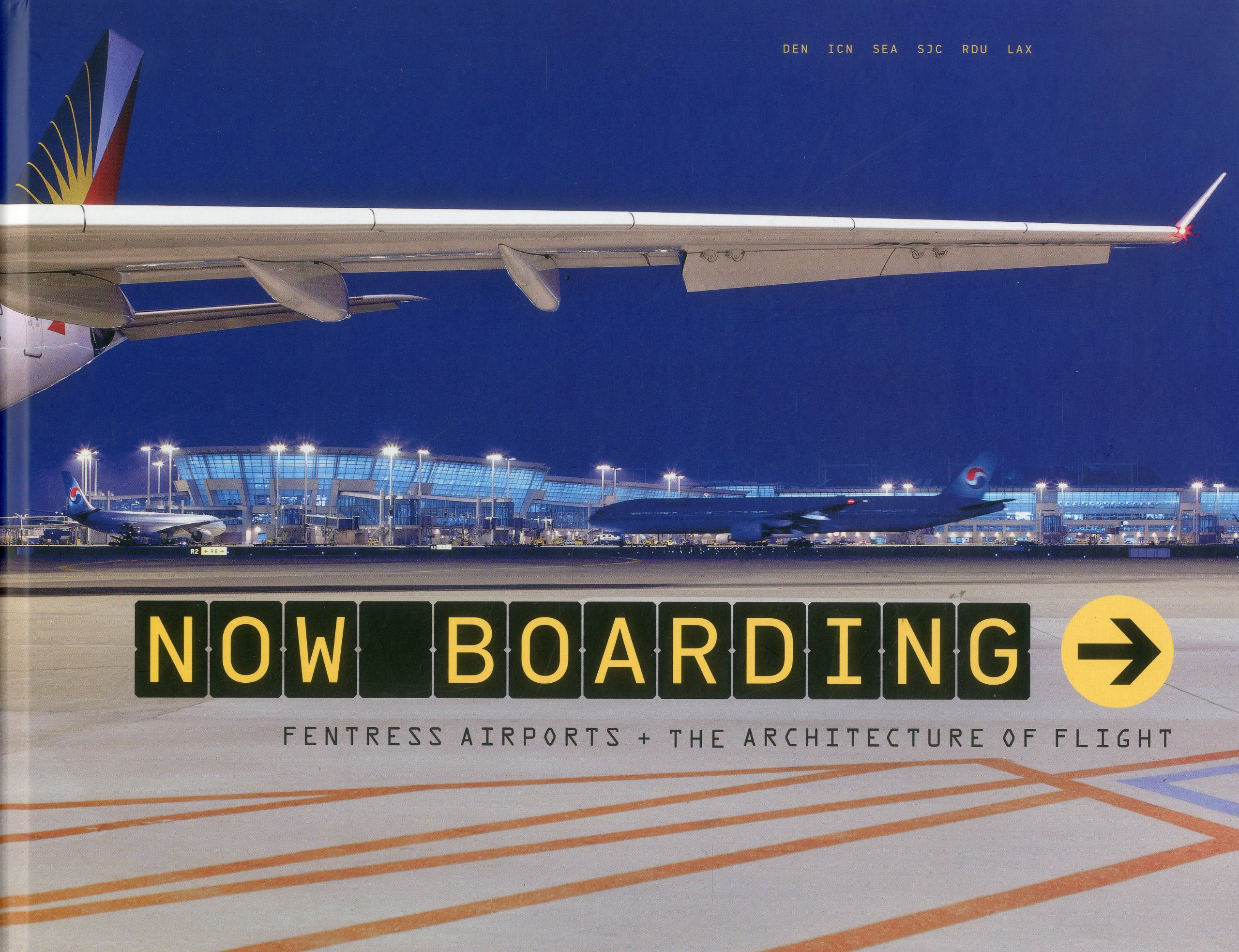 Now Boarding: Fentress Airport and the Architecture of Flight