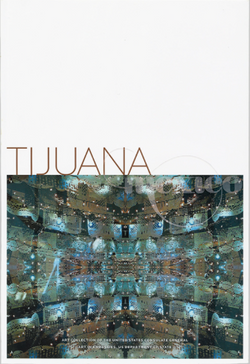 Tijuana, Mexico: Art Collection of the United States Consulate General