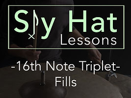 Sly Hat Lessons 16th Note Triplet Fills