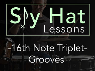 Sly Hat Lessons 16th Note Triplet Groove