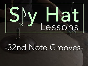 Sly Hat Lessons 32nd Note Grooves.jpg