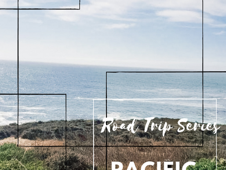 Road Trip Series: Pacific Coast Highway