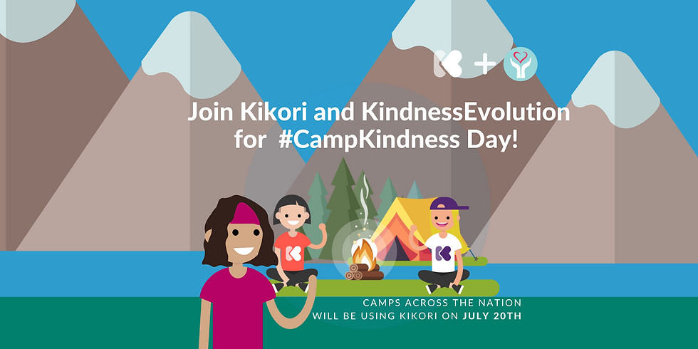 CampKindness Day is teaming up with Kikori