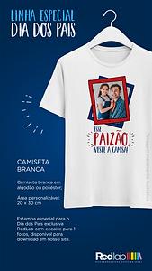 Camiseta - Linha Especial Dia dos Pais