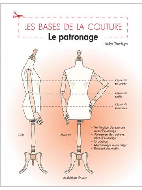 LE PATRONAGE - LES BASES DE LA COUTURE