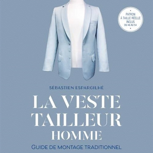 La veste tailleur homme - Guide montage traditionnel