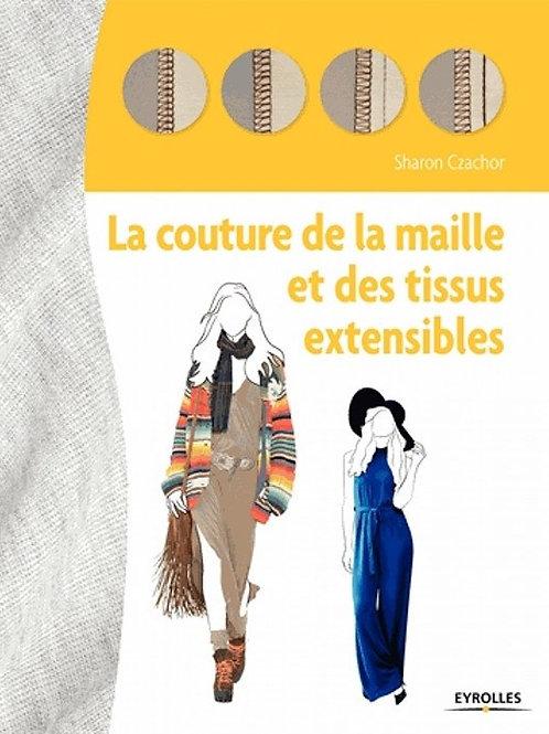 La couture de la maille et des tissus extensibles