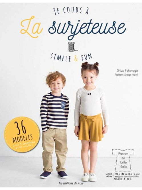 JE COUDS À LA SURJETEUSE - SIMPLE & FUN