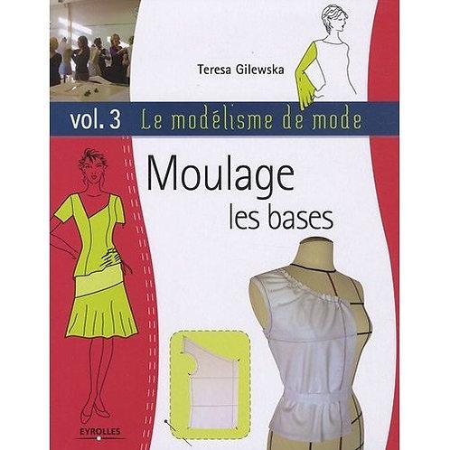 Le modélisme de mode - Volume 3