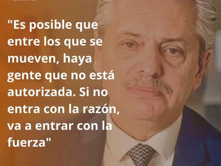 ALBERTO FERNÁNDEZ MOSTRÓ SU ENFADO POR QUIENES NO CUMPLEN LA CUARENTENA OBLIGATORIA