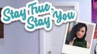 Stay True, Stay You v0.2.3b