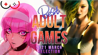 Top/Best 5 adult games you have to play! March 2021 selection
