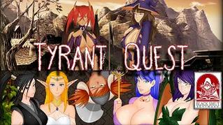 Tyrant Quest Ch1 - 10 ending 3/7 Public