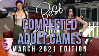 Best 5 completed adult games you have to play! March 2021 selection