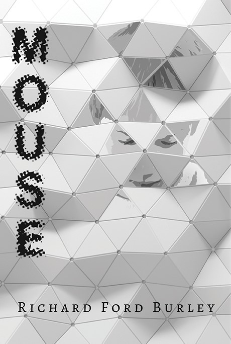 Book Cover of Mouse by Richard Ford Burley