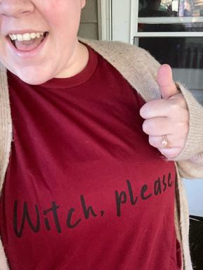 Witch Please Katie.JPG