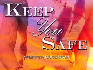 KEEP YOU SAFE @CRMoss #Downanddirty @RomanceRebels69